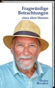 Fragwürdige Betrachtungen eines alten Mannes